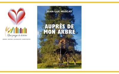 Jean-Luc Muscat, Auprès de mon arbre (Le mot et le reste, 2021)