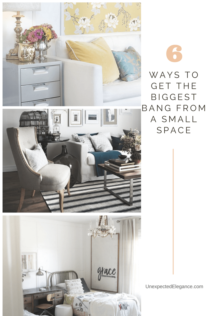 Do you have a small house or room?  Find 6 ways to get the biggest bang from a small space!
