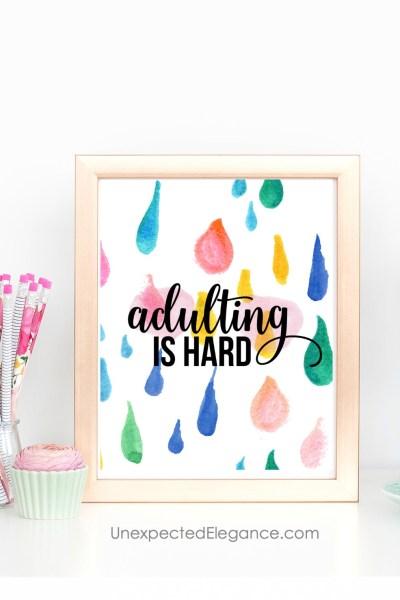 Adulting is HARD- Free Printable