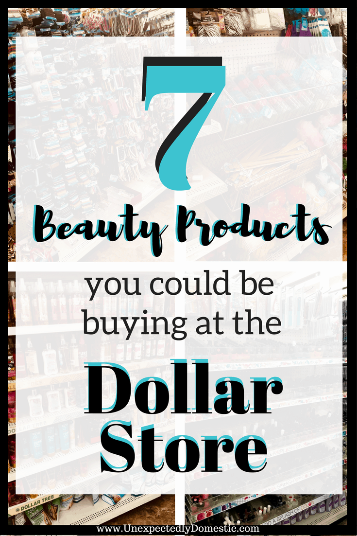 7 Types Of Beauty Products You Could Be Buying At The Dollar Store ...