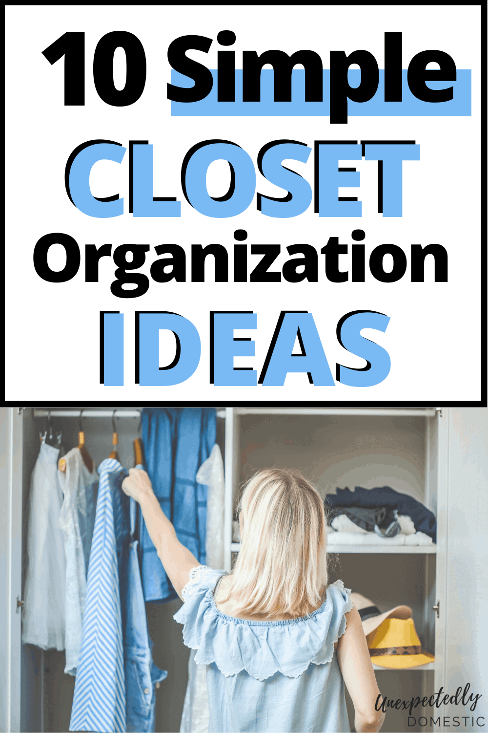 28 Easy Tricks to Organize Your Closet on a Budget