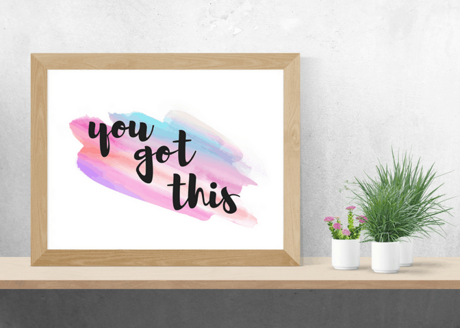 You Got This Pastel Printable Art - Unexpectedly Domestic