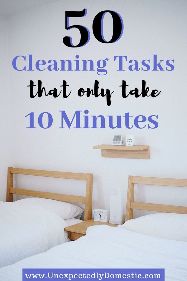 If you don't know what to do if you don't have time to clean your house, check out this list of over 50 10 minute chores you can do when you're busy.