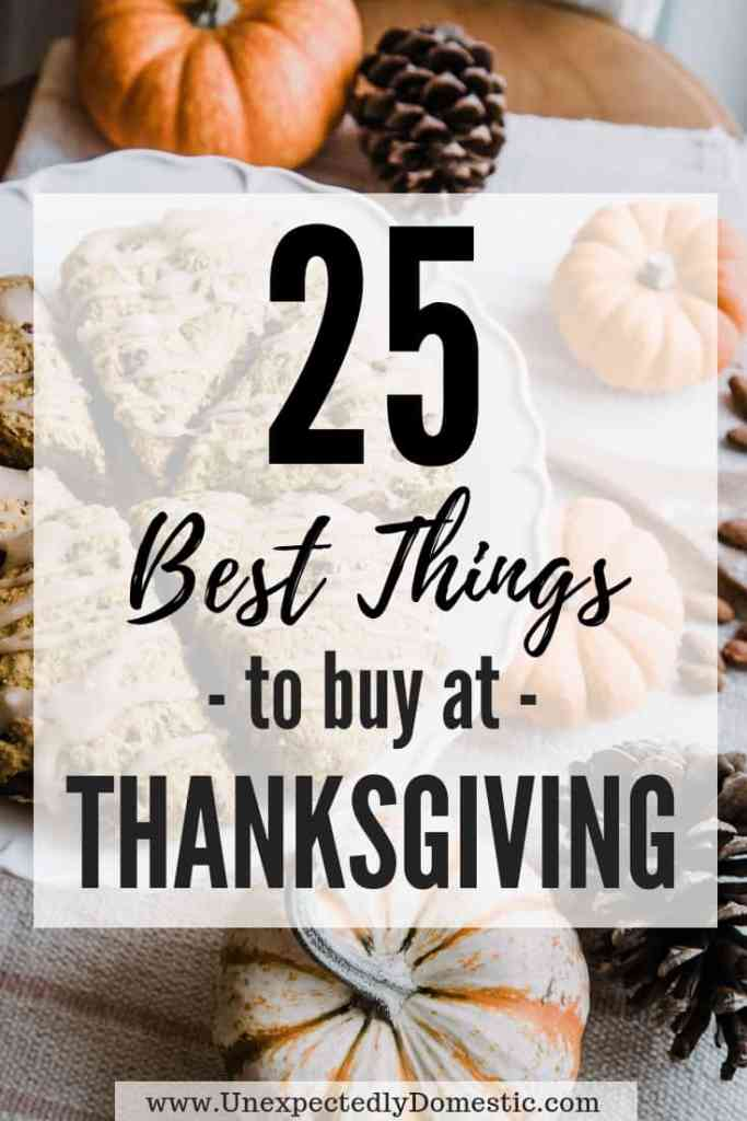 Here are the 25 best things to stock up in November. Using this list of the best things to buy at Thanksgiving will save you money all year!