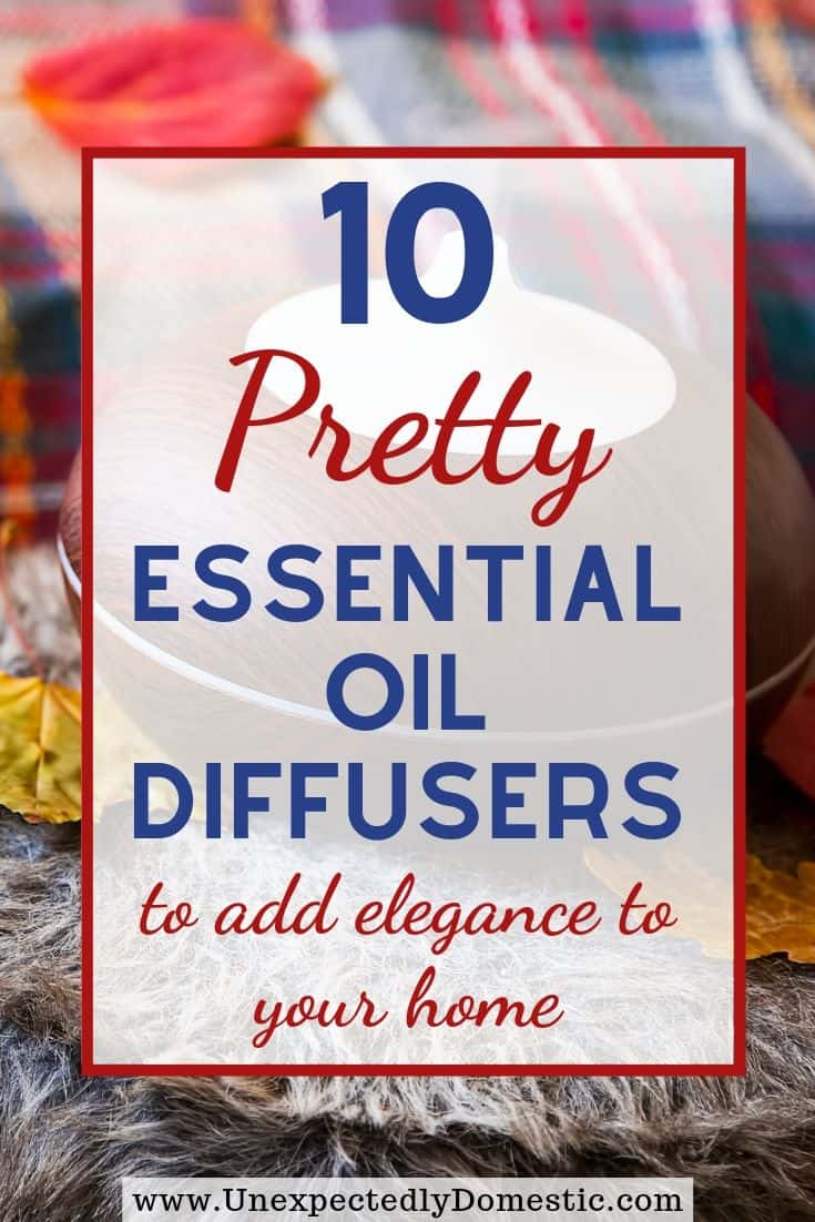 Grab a pretty essential oil diffuser so your home smells amazing all the time! These diffusers add a touch of easy elegance to your home decor.