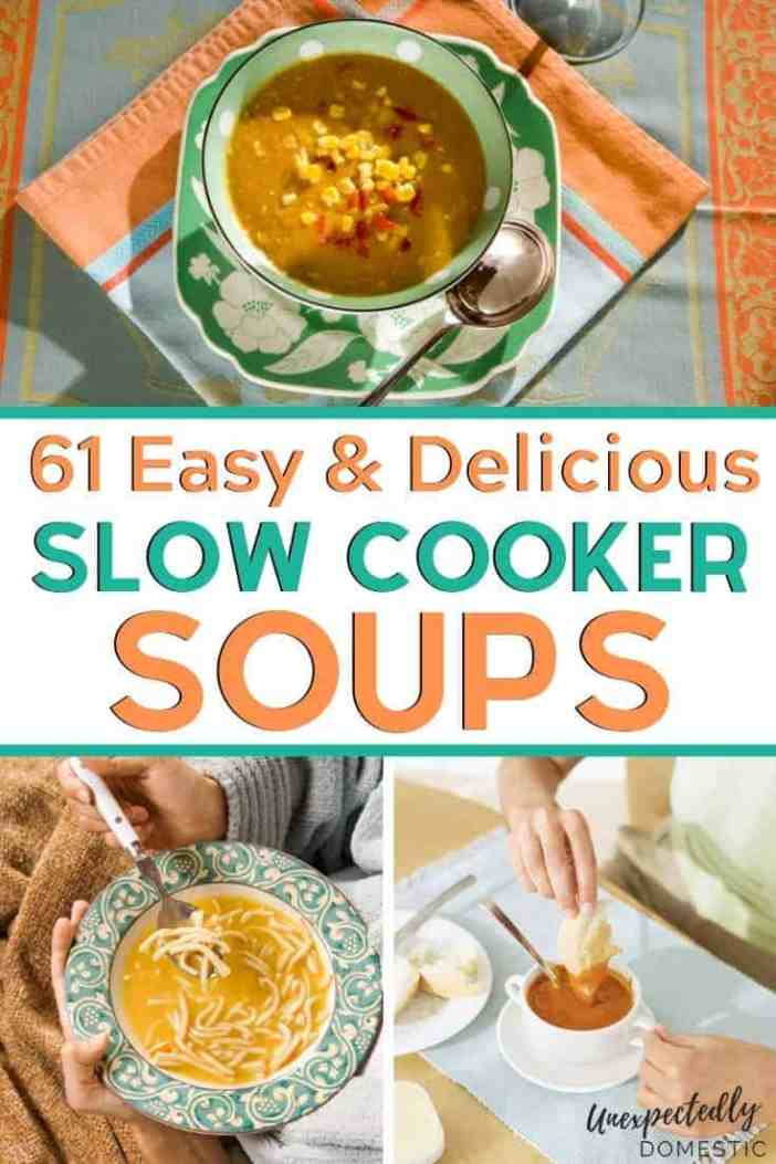 61 simple crockpot soups to comfort your soul. These easy slow cooker soup recipes are healthy and delicious, and make weeknight dinners a breeze!