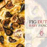 Fig Dutch Baby Pancake