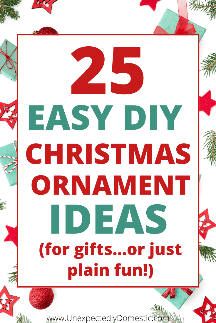 25 Easy DIY Christmas ornaments! These homemade ornaments can be used as gifts, made to sell, or look really festive hanging on your Christmas tree.
