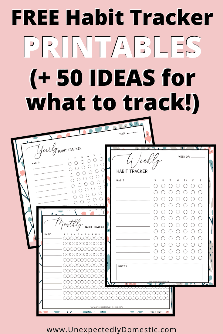 Free habit tracker printable, and 50 ideas of what to track! Weekly, monthly, or yearly habit trackers to succeed with your goal setting and accountability!