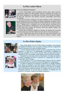 Présentation Père André Marie et Père Pédro
