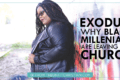 Exodus: Why Black Millennials Are Leaving the Church