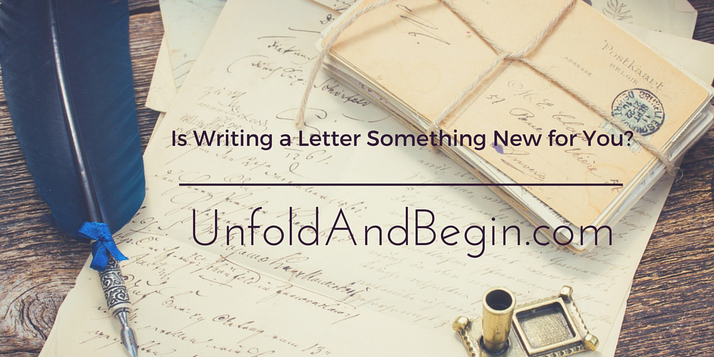 Is Writing a Letter Something New for You?