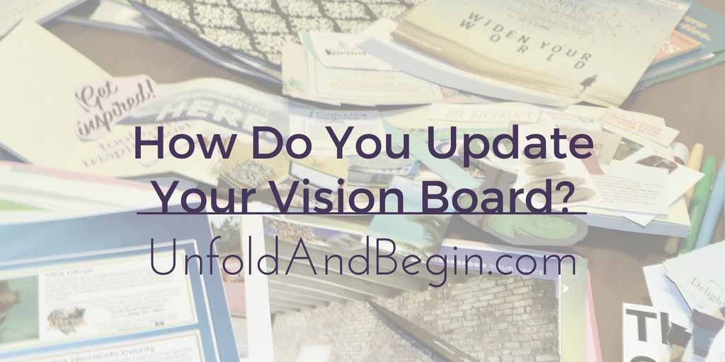 How Do You Update Your Vision Board?