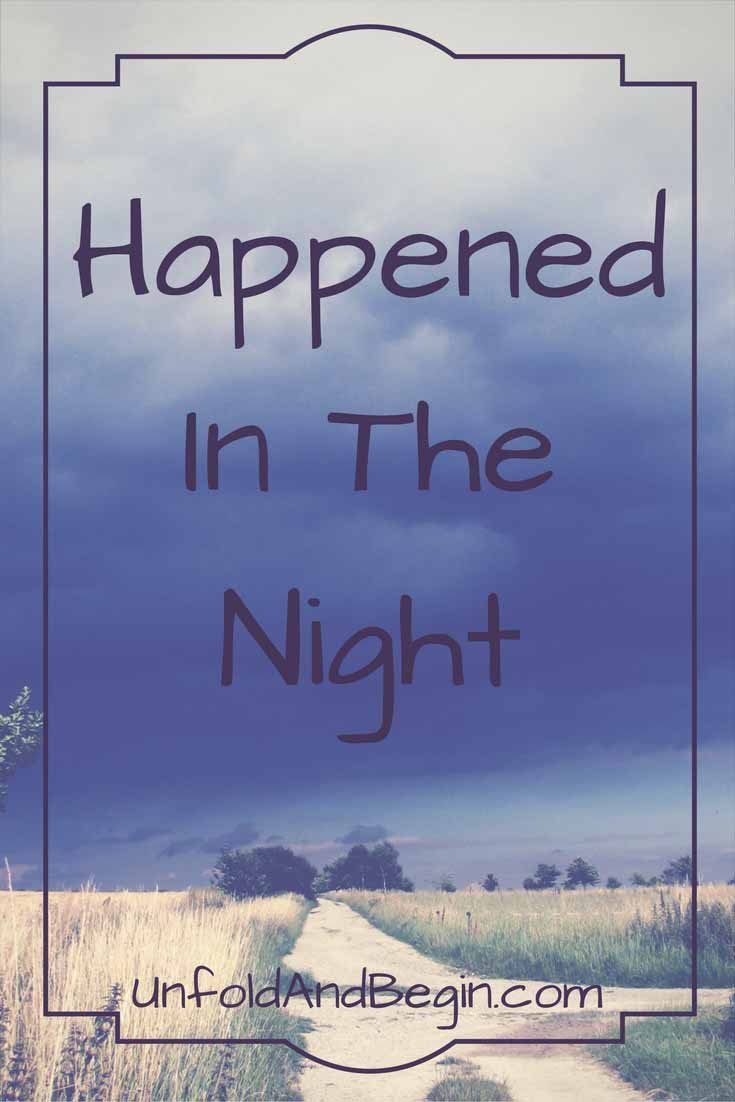 Many things happened in the night, use this last line in a frequently banned book as your creativity prompt this week on UnfoldAndBegin.com