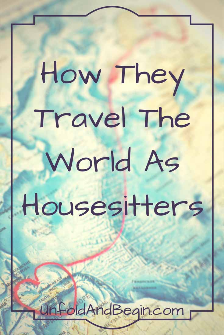 Suzanne and her husband love to travel and we're going to find out how they travel the world as housesitters on UnfoldAndBegin.com