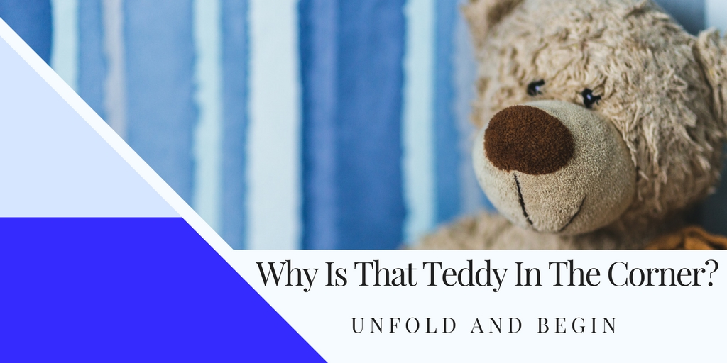 Why Is That Teddy In The Corner? Creativity Prompt