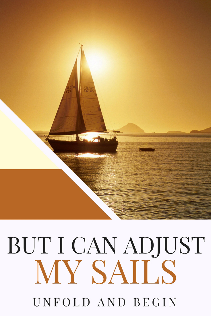 But I can adjust my sails is something you should remember if job loss changes the direction of your path.  You can recover after job loss, you can start over again on UnfoldAndBegin.com