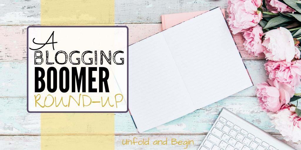 A Blogging Boomer Round-Up