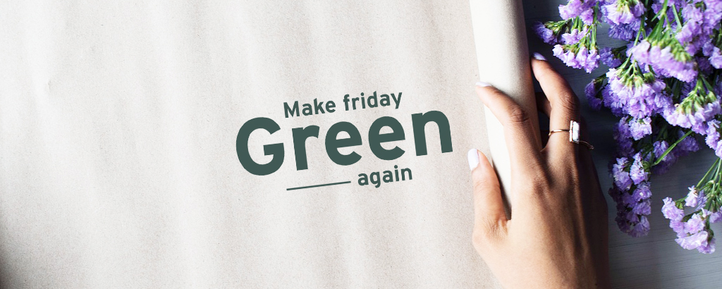 Green Friday - made in France- Un Grand Marché