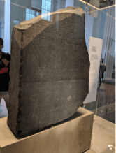 Finally I get to see the Rosetta Stone.
