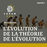 L'ÉVOLUTION DE LA THÉORIE DE L'ÉVOLUTION (partie 1)