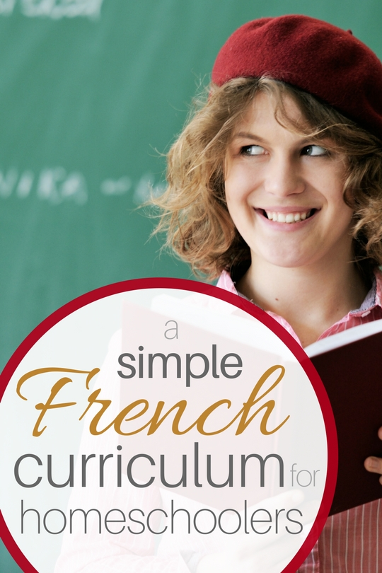 A Simple French Curriculum for Homeschoolers