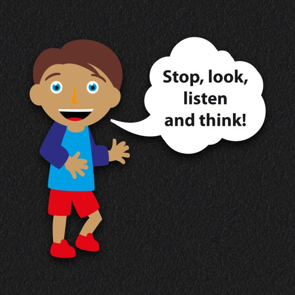 Stop Look Listen and Think - Stop Look Listen Think