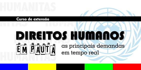 Direitos Humanos em Pauta: As principais demandas em tempo real