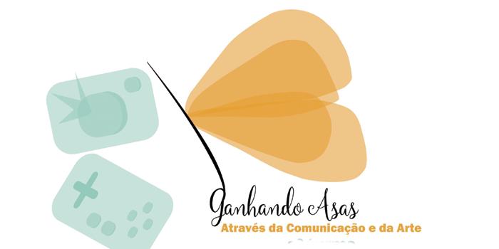 Ganhando Asas Através da Comunicação e da Arte
