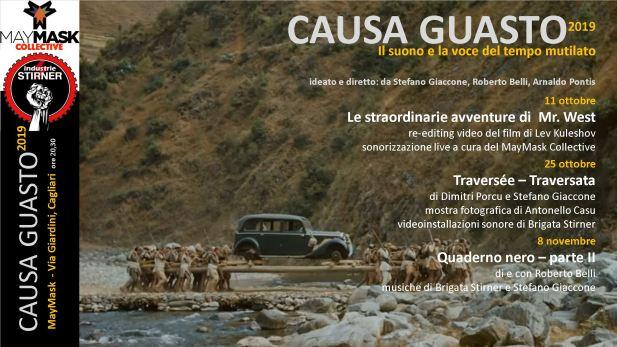 """CAUSA GUASTO 2019 Flyer 01 """"Causa Guasto (il Suono del Tempo mutilato)"""": al May Mask la mini rassegna"""