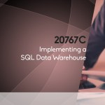 20767C - Implementing a SQL Data Warehouse
