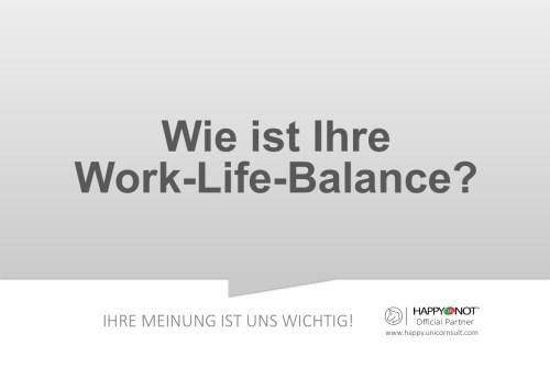 Wie ist Ihre Work-Life-Balance Happy Or Not HappyOrNot Smiley Terminal Question Sheet Frageblatt