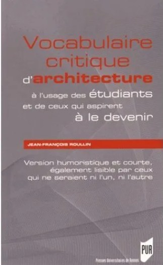 vocabulaire-critique-architecture_pur_jean-françois-roullin