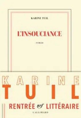karine-tuil_insouciance_gallimard