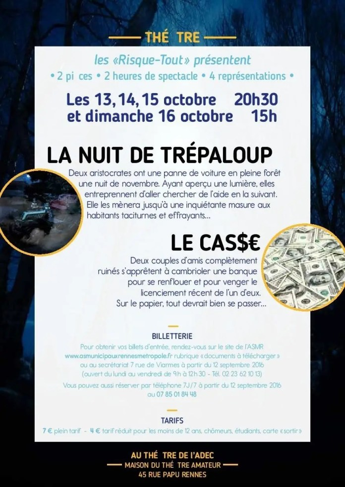 La Nuit De Trepaloup et Le Casse Rennes