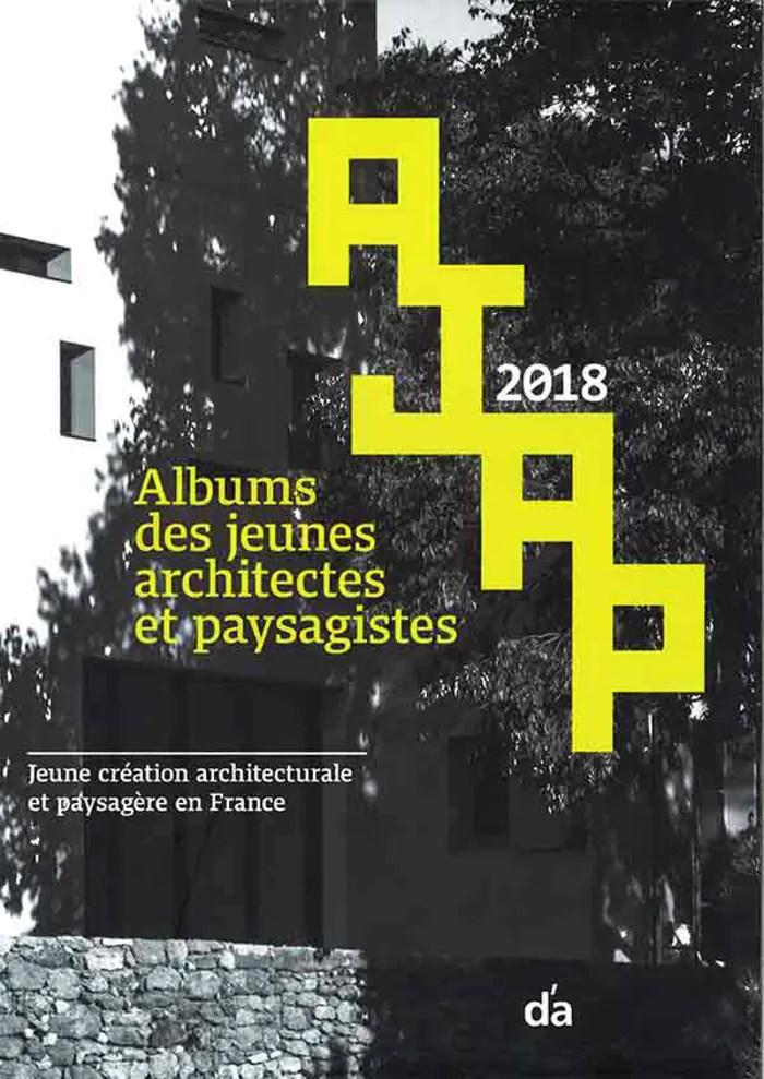 Exposition : Albums des Jeunes Architectes et Paysagistes - AJAP 2018 Maison de l'Architecture de Poitiers