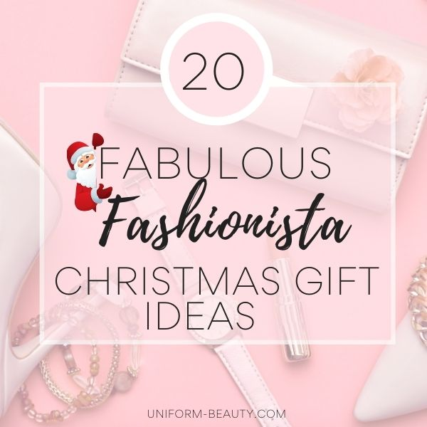 GIFT IDEAS FOR THE FSHION LOVER