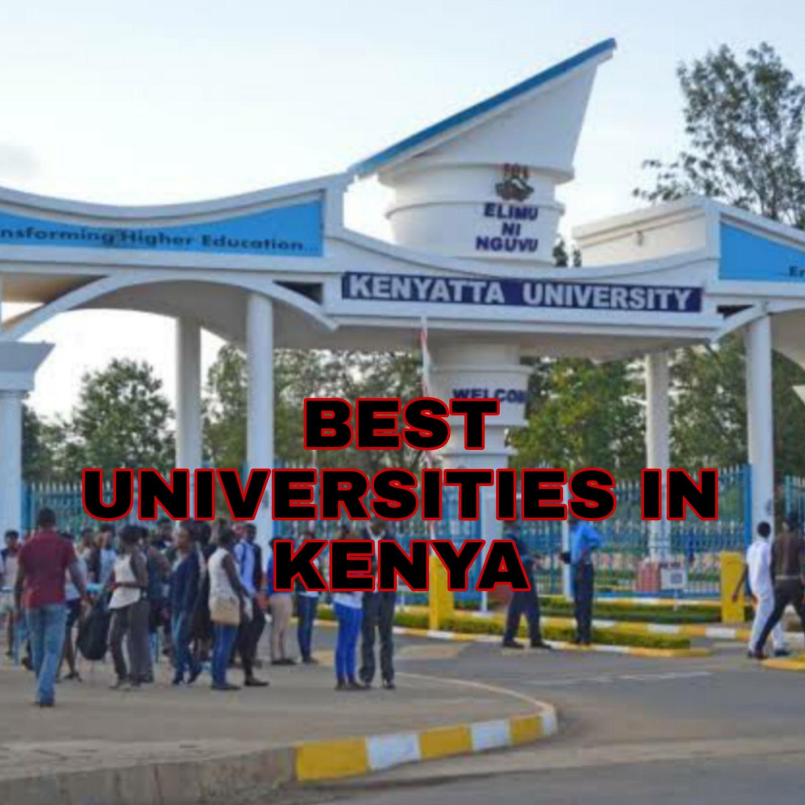 62 Best Universities In Kenya 2020/2021