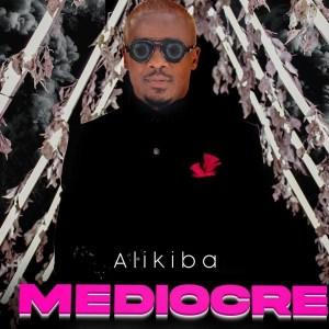 Ali Kiba Mediocre Official Audio Download