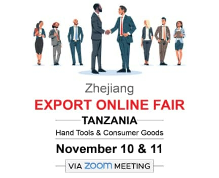 Zhejiang Export Online Fair Announces Consumer Goods And Hardware Expo For Tanzanian Market
