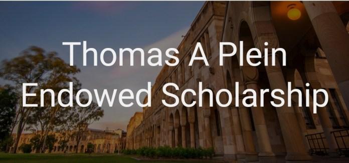 New Scholarship at Thomas A. Plein Endowed