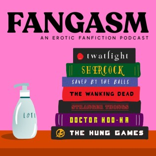 Podcast - Fangasm