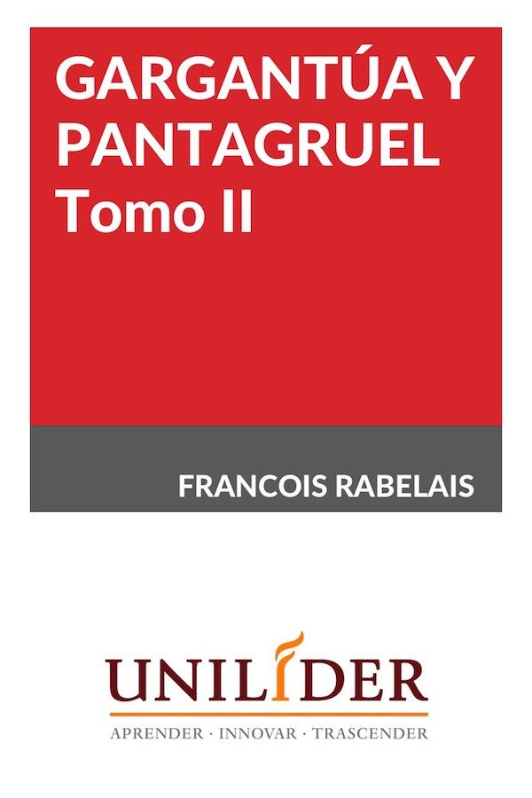 Gartangúa Y Pantagruel. Tomo II