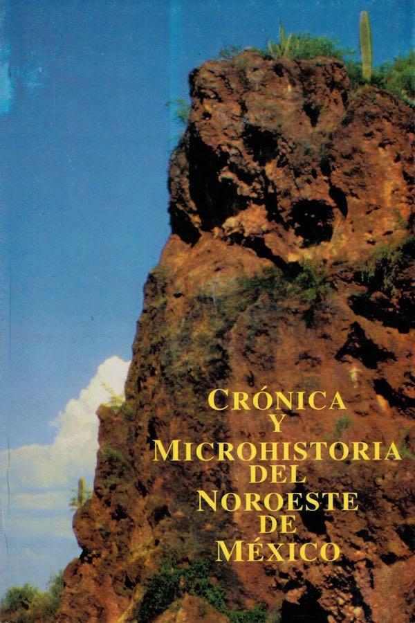 Simposio 06. Crónica Y Microhistoria Del Noroeste