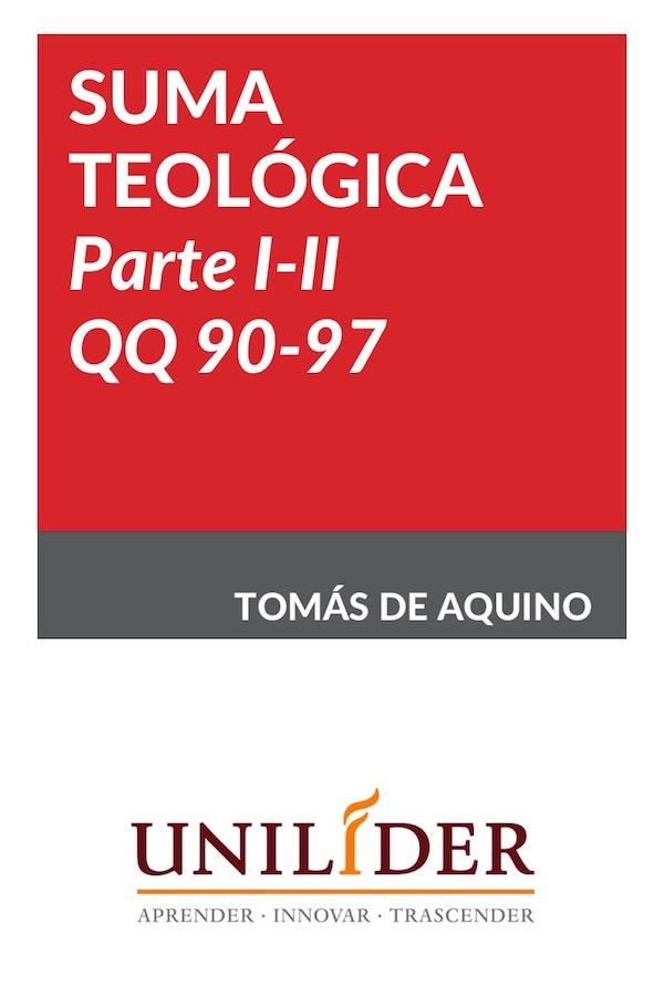 Suma Teológica Parte I-II, QQ 90-97
