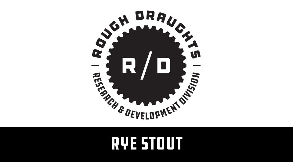 Rough Draughts: Rye Stout