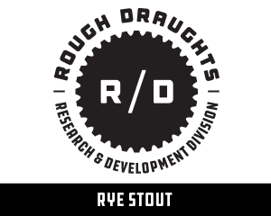 Rough Draughts: Rye Stout