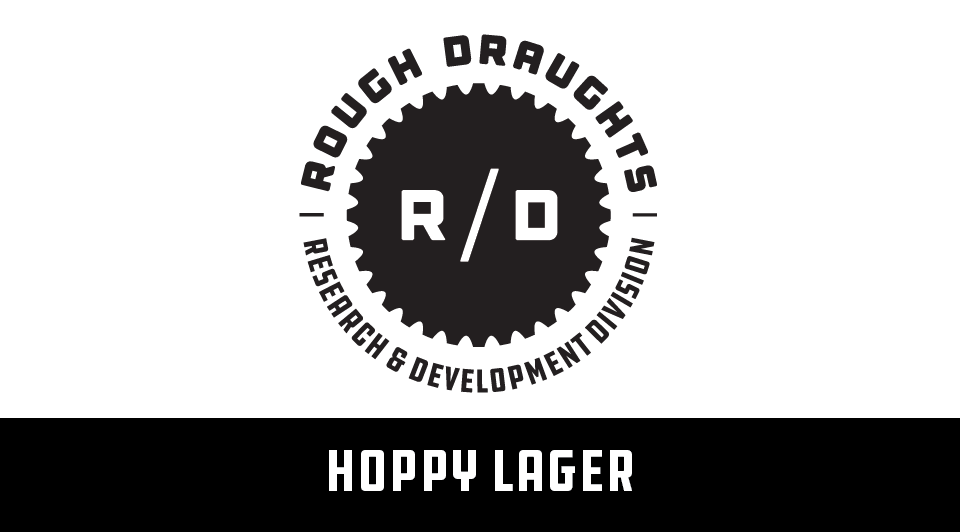 Rough Draughts: Hoppy Lager