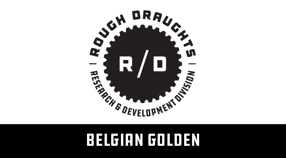 Rough Draughts: Belgian Golden