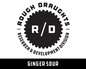 Rough Draughts: Ginger Sour